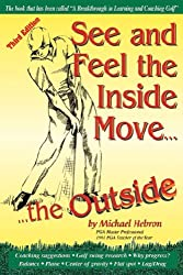 See and Feel the Inside Move the Outside, Third Revsion