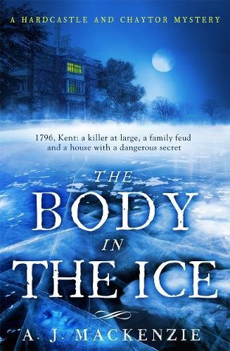 The Body in the Ice: A Gripping Historical Murder Mystery Perfect If...
