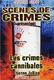 Les crimes cannibales