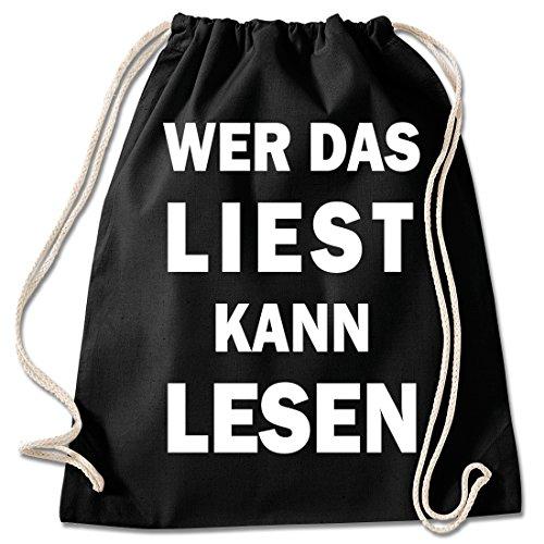 Shirt & Stuff / Turnbeutel mit Spruch/Bedruckte Sportbeutel - Sprüche auswählbar/Baumwolle schwarz/wer Das liest kann lesen