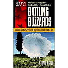 Battling Buzzards: The Odyssey of the 517th Parachute Regimental Combat Team 1943-1945
