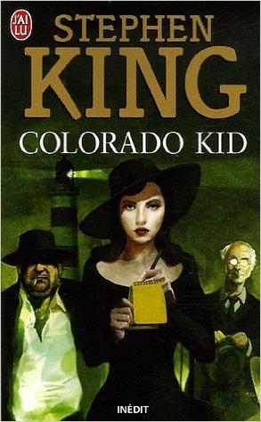 Colorado Kid de Stephen King ( 9 mai 2006 )