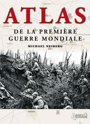 Atlas de la Première Guerre Mondiale