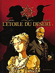 L'Etoile du Désert  - tome 1 - Étoile du désert (L') - tome 1