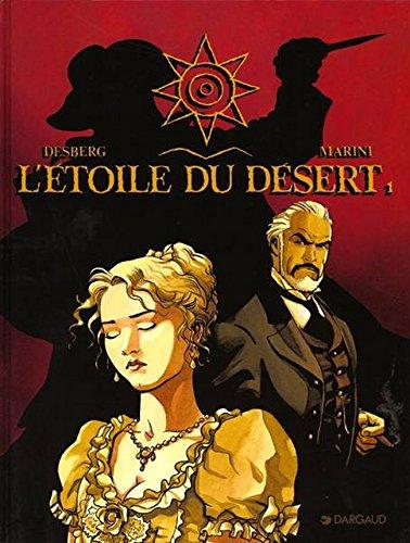 L'Etoile du Désert - tome 1 - Étoile du désert (L') - tome 1 par Stephen Desberg