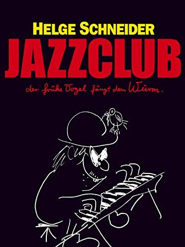 Jazzclub - Der frühe Vogel fängt den Wurm gebraucht kaufen  Wird an jeden Ort in Deutschland