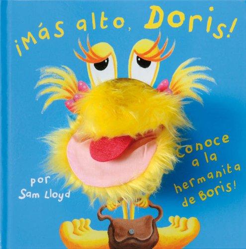 MAS ALTO, DORIS! (Libros magicos) por Sam Lloyd