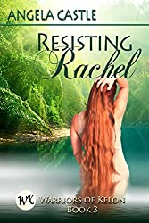 Resisting Rachel (Warriors of Kelon Book 3) (English Edition)