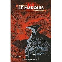 Le Marquis : Intermezzo