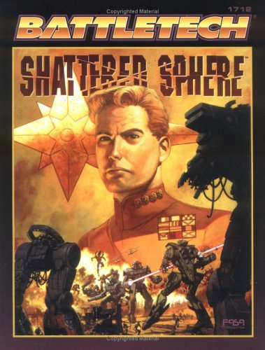 The Shattered Sphere (Battletech Series, 1712) por FASA Corporation