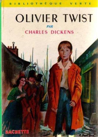 Olivier Twist : collection : Bibliothèque verte cartonnée &