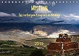 MUSTANG - das verborgene Königreich im Himalaya (Tischkalender 2019 DIN A5 quer): Mustang - Nepals farbprächtiges Paradies (Monatskalender, 14 Seiten ) (CALVENDO Natur)
