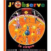 J'observe le cirque