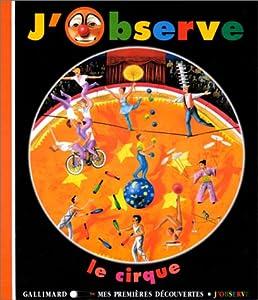 """Afficher """"J'observe le cirque"""""""