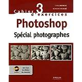 Photoshop : Spécial photographes (1Cédérom)