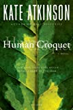 Image de Human Croquet: A Novel
