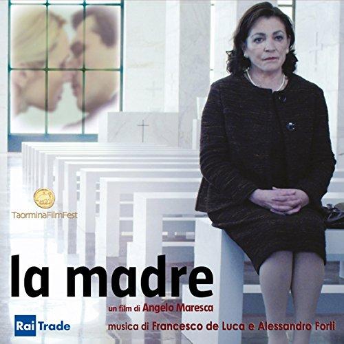 La madre (Colonna sonora) [Un film di Angelo Maresca, Taormina Film Fest]