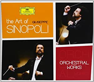 The Art of Giuseppe Sinopoli: Orchestral Works