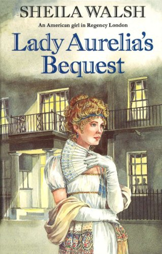 Lady Aurelia's Bequest (English