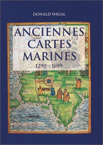 ANCIENNES CARTES MARINES par Donald Wigal