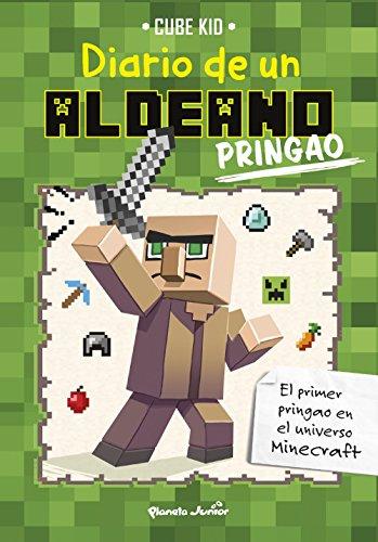 Minecraft. Diario de un aldeano pringao por Cube Kid