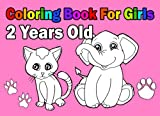 Coloring Book For Girls 2 Years Old: Easy - Best Reviews Guide