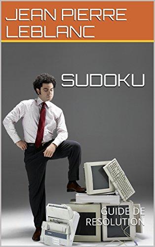 SUDOKU: GUIDE DE RESOLUTION