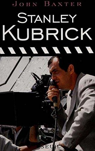Stanley Kubrick par John Baxter