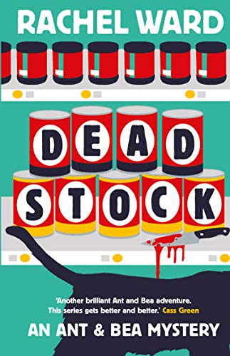 Dead Stock (An Ant & Bea Mystery) by [Ward, Rachel]