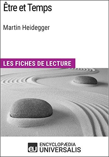 Être et Temps de Martin Heidegger: Les Fiches de lecture d'Universalis par Encyclopaedia Universalis