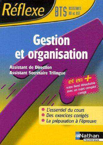 Gestion et organisation BTS Assistant de direction/Assistant secrétaire trilingue par Michel Jaulin