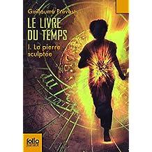 Le Livre du temps (Tome 1-La pierre sculptée)