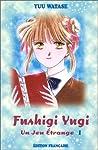 Fushigi Yugi Edition simple Tome 1