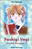 Fushigi yugi, volume 1