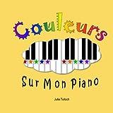 couleurs sur mon piano les cours de piano pour les tout petits