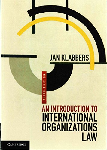 [(An Introduction to International Organizations Law)] [By (author) Jan Klabbers] published on (June, 2015)