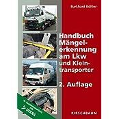 Handbuch Mängelerkennung am Lkw und Kleintransporter