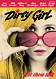 Dirty Girl by Juno Temple
