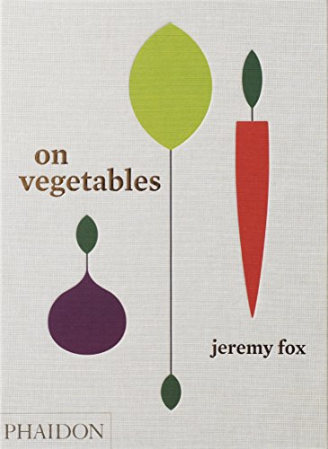 On vegetables par Jeremy Fox