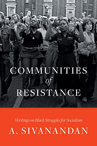 Communities of Resistance: Writings on Black Struggles for Socialism (English Edition)