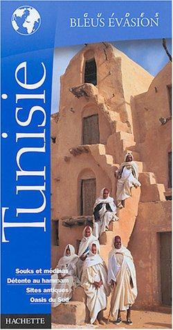 Guide Bleu Évasion : Tunisie
