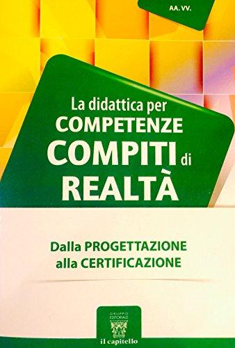 La didattica per competenze - COMPITI DI REALTÀ...