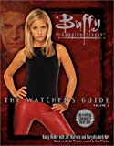 Buffy: The Watcher's Guide Volume Two (Buffy the Vampire Slayer Series)