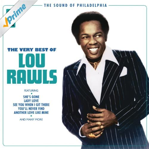 Lou Rawls Youll Never Find Another Love Like Mine See You When I Git There