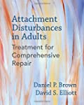 Attachment Disturbances in Adults: Tr...