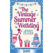 The Vintage Summer Wedding by Jenny Oliver (2015-03-26)