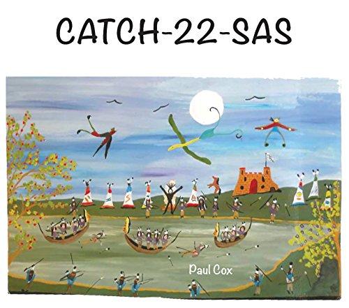 CATCH-22-SAS: Retro 80s, pre-political correctness, permissive, hedonostic, come lager-saga (English Edition)