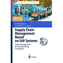 Supply Chain Management Based on SAP Systems: Order Management in Manufacturing Companies (SAP Excellence)