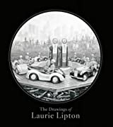Drawings of Laurie Lipton, The