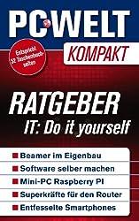 Ratgeber: Do it yourself (PC-WELT Kompakt 9)